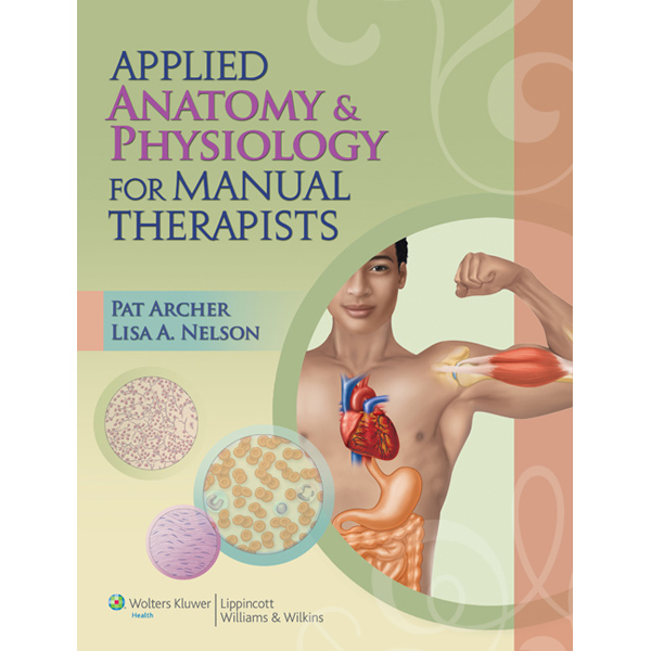 applied anatomy and physiology for manual therapists pdf